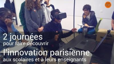 2 journees pour faire decouvrir linnovation parisienne aux scolaires et a leurs enseignants